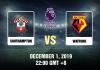 Southampton vs. Watford EPL