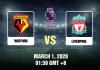 Watford-vs-Liverpool-Prediction-01032020