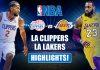 LA Clippers vs LA Lakers Highlights
