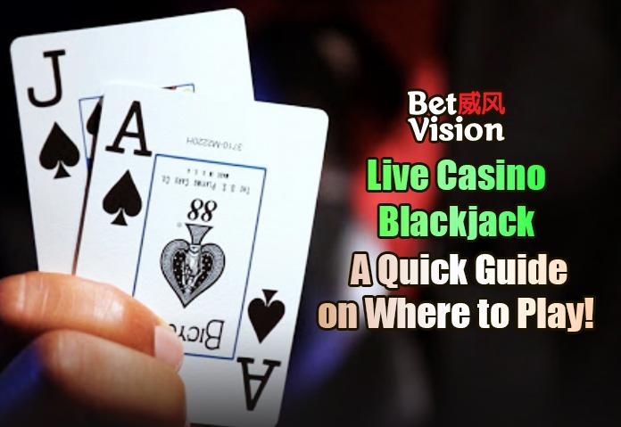 Live Casino Blackjack Where to Play