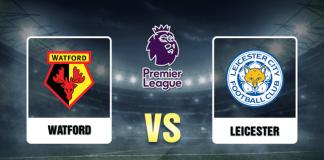 Watford vs Leicester Prediction - 62020 - EPL2