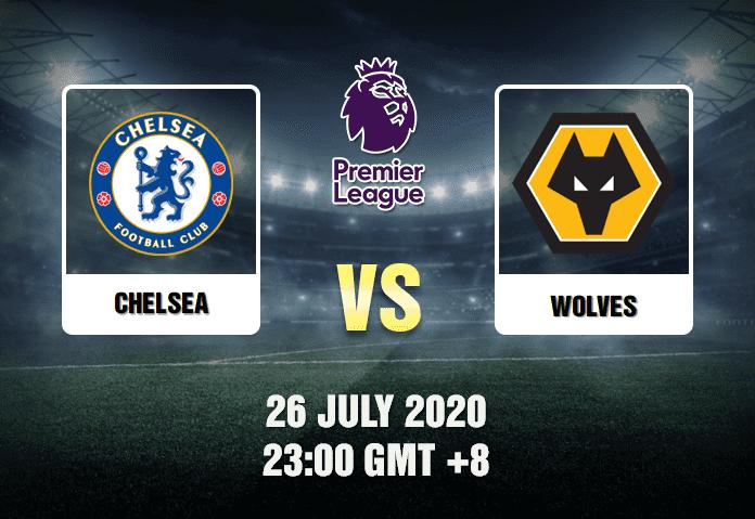 Chelsea v Wolves Prediction - 260720 - EPL