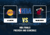 NBA Finals Preview and Schedule Lakers v Heat