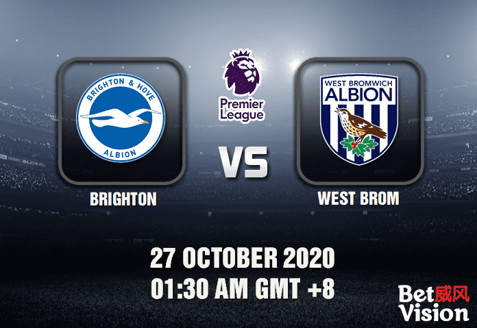 Brighton v West Brom Match Prediction - EPL - 27 October 20