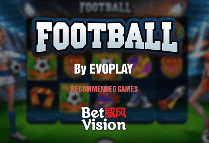Football by Evoplay - Recommended Slot Games - 011020