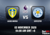 Leeds v Leicester Match Prediction - EPL - 3 November 20