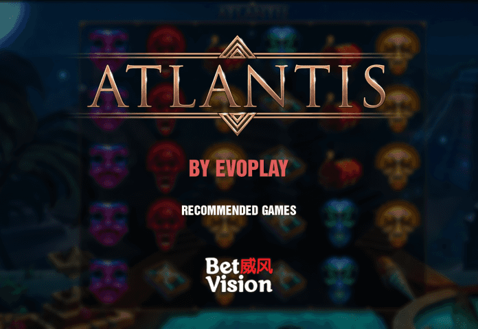 Atlantis by Evoplay - Recommended Games - 26 November 20