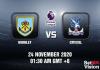Burnley v Crystal Match Prediction - EPL - 24 Nov 20