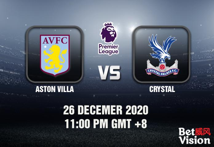 Aston Villa v Crystal Prediction - EPL - 26 Dec 20