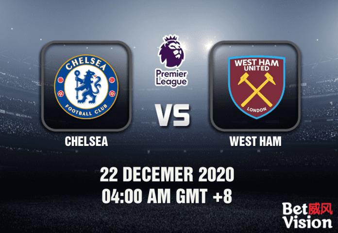 Chelsea v West Ham Predictions - EPL - 22 December 20