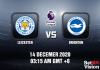 Leicester v Brighton Prediction - EPL - 14 December 20