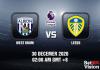 West Brom v Leeds Prediction - EPL - 30 Dec 20