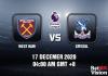West Ham v Crystal Prediction - EPL - 17 Dec 20