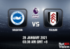 Brighton v Fulham Prediction - EPL - 28 JAN 21