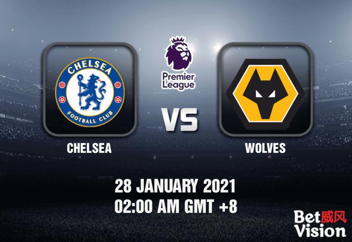 Chelsea v Wolves Prediction - EPL - 28 JAN 21