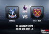 Crystal v West Ham Prediction - EPL - 27 JAN 21