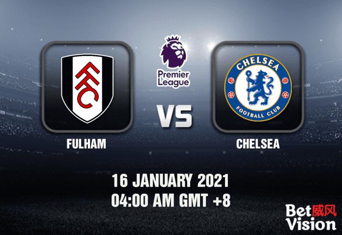 Fulham v Chelsea Prediction - EPL - 16 JAN 21