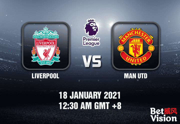 Liverpool v Man Utd Prediction - EPL - 18 JAN 21