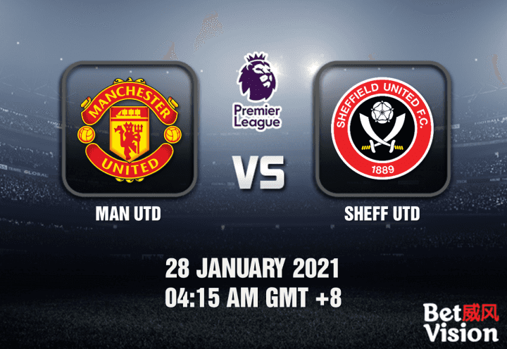 Man Utd v Sheff Utd Prediction - EPL - 28 JAN 21