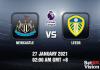 Newcastle v Leeds Prediction - EPL - 27 JAN 21