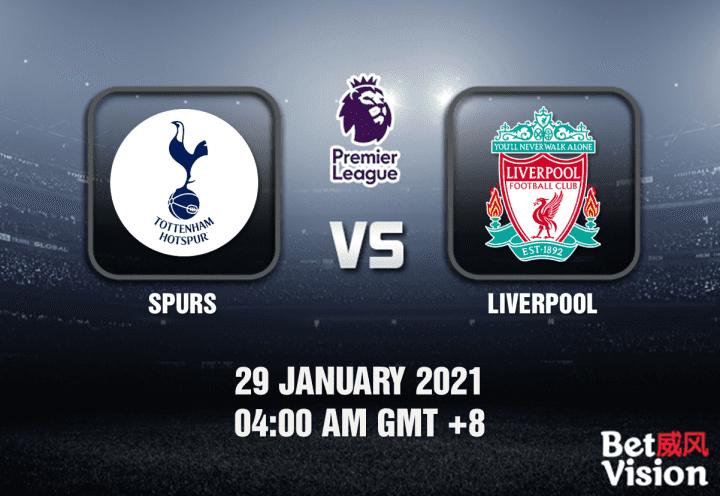 Spurs v Liverpool Prediction - EPL - 29 JAN 21