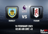 Burnley v Fulham Match Prediction - EPL - 18 FEB 21