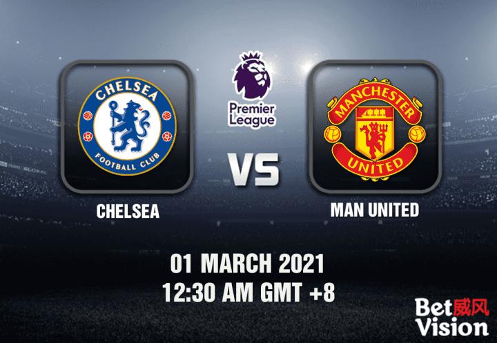 Chelsea v Man United Match Prediction - EPL - 01 FEB 21