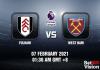 Fulham v West Ham Prediction - EPL - 07 FEB 21
