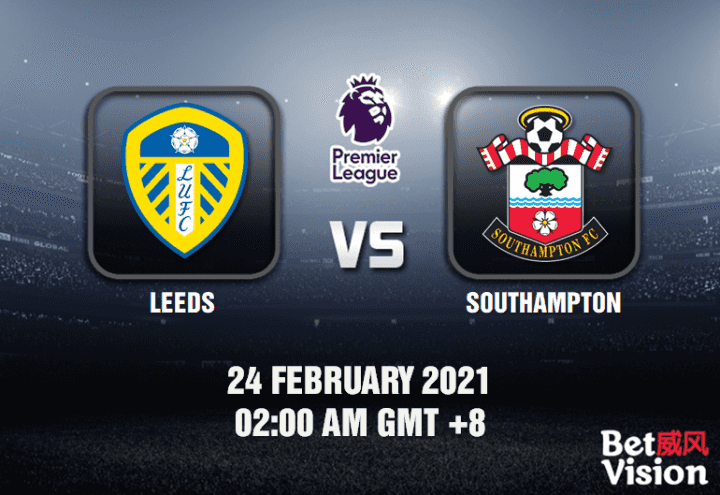 Leeds v Southampton Match Prediction - EPL - 24 FEB 21