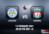 Leicester v Liverpool Prediction - EPL - 13 FEB 21