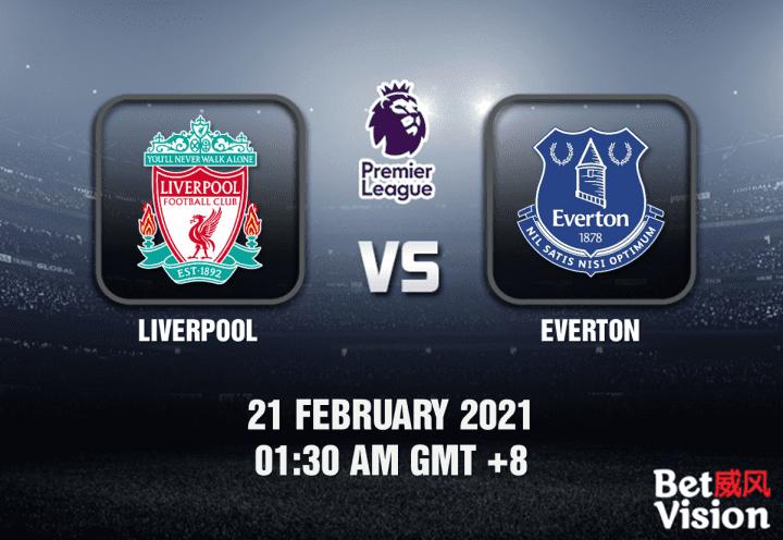 Liverpool v Everton Match Prediction - EPL - 21 FEB 21