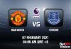 Man United v Everton Prediction - EPL - 07 FEB 21