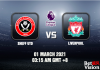 Sheff Utd v Liverpool Match Prediction – EPL – 01/03/21