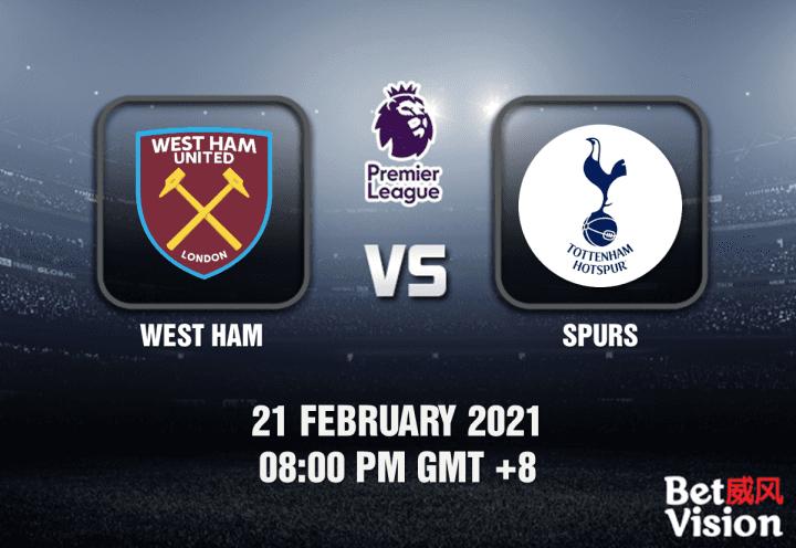West Ham v Spurs Match Prediction - EPL - 21 FEB 21