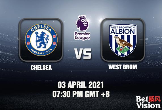Chelsea v West Brom Match Prediction EPL 03 MAR 21