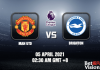 Man Utd v Brighton Match Prediction EPL 05 APR 21