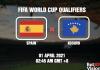 Spain v Kosovo Prediction WC Qualifiers 01 APR 21