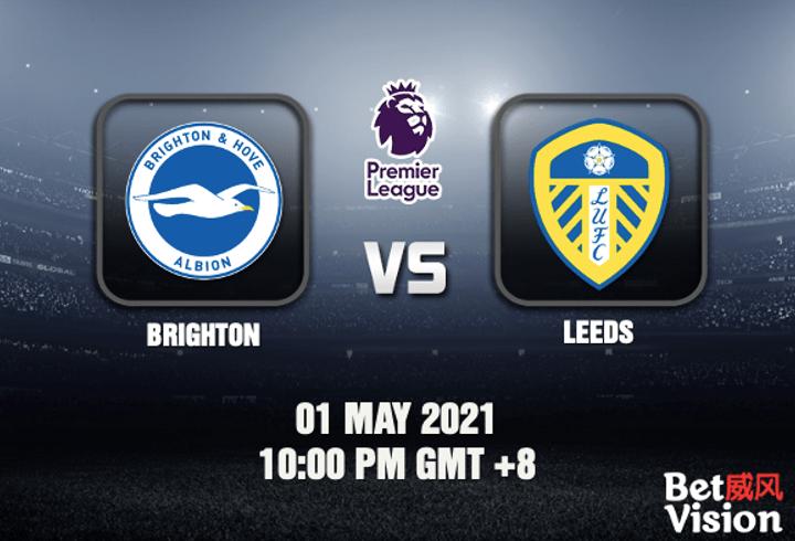 Brighton v Leeds Match Prediction EPL 01 MAY 21-min