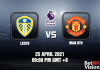 Leeds v Man Utd Match Prediction EPL 25 APR 21