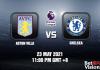 Aston Villa v Chelsea Prediction EPL 20 May 21