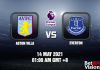 Aston Villa v Everton Match Prediction - EPL - 14 MAY 21