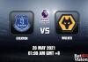 Everton v Wolves Match Prediction EPL 20 MAY 21