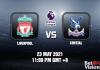 Liverpool V Crystal Prediction EPL 23 MAY 21