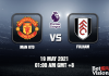 Man Utd v Fulham Match Prediction EPL 19 MAY 21