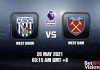 West Brom v West Ham Match Prediction EPL 20 MAY 21