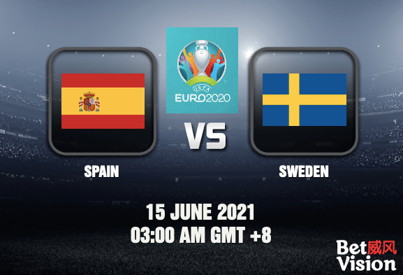 Spain v Sweden Prediction EURO 2020 10 JUN 21