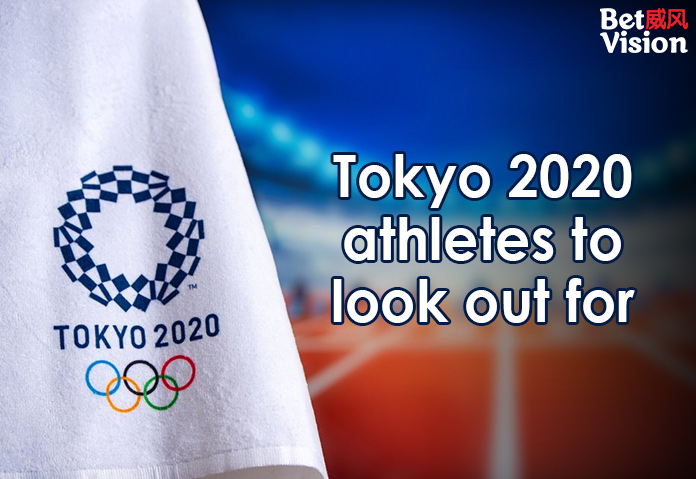 Tokyo 2020 Athletes to Look Out For