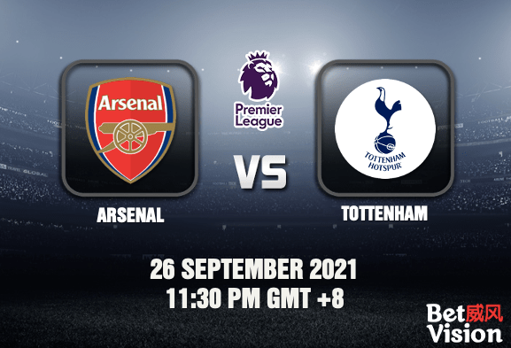Arsenal v Tottenham Prediction EPL 26 SEP 21