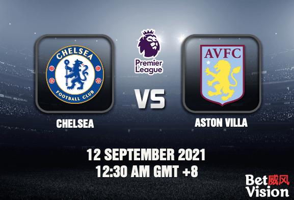 Chelsea v Aston Villa Match Prediction - EPL - 12SEP 21