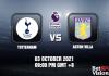 Tottenham v Aston Villa Prediction EPL 03 OCT 21